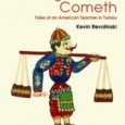 The Yogurt Man Cometh: Tales of an American Teacher in Turkey by Kevin Revolinski Experience a year living in Turkey! Now in its 5th Printing! Part travelogue, part memoir, The...