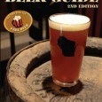 NEWLY UPDATED FOR 2013 Already got the book? Watch for new Wisconsin breweries not yet in the book! CORRECTIONS for a couple errors in the 2013 Edition Coming Spring 2013:...