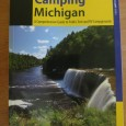 Looking for a great place to pitch a tent or park an RV in the campgrounds of Michigan? Then this book is for you. This is a broad, all-encompassing camping […]