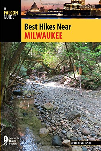 Best Hikes Near Milwaukee – FalconGuides